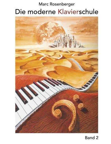 9781496007704: Die Moderne Klavierschule Band 2: Volume 2 (Die moderne Klavierschule Band 2 Title)