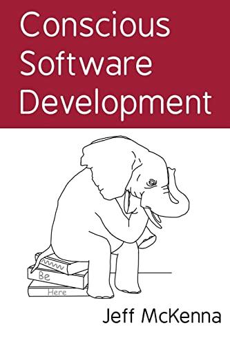 9781496011336: Conscious Software Development