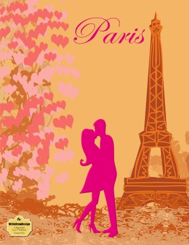 WriteDrawDesign Notebook, College Ruled, 8.5 x 11 Inches, Kissing In Paris (Love Collection): ...