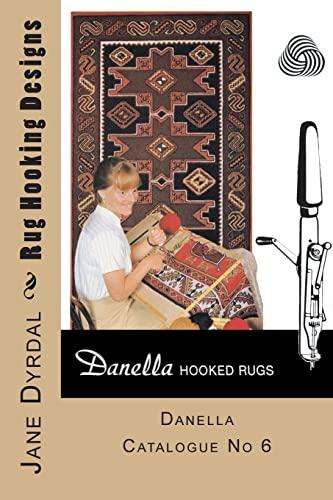 9781496012852: Rug Hooking Designs: Danella Catalogue No 6