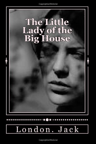 9781496018076: The Little Lady of the Big House
