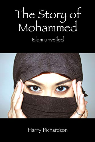 9781496019332: The Story of Mohammed Islam Unveiled
