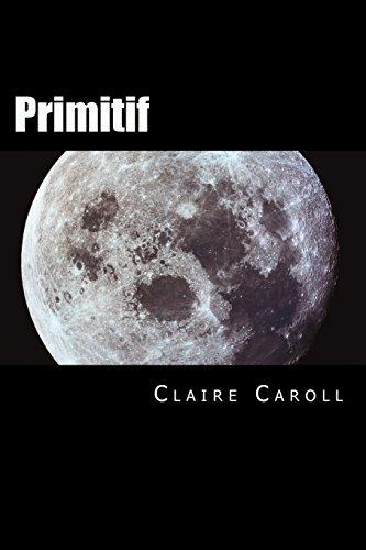 9781496020208: Primitif (French Edition)