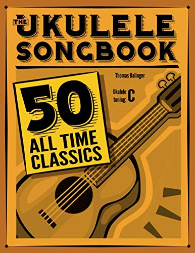 9781496022523: The Ukulele Songbook: 50 All Time Classics