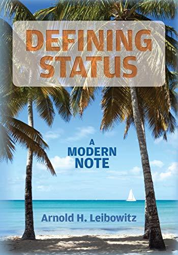 9781496024770: Defining Status: A Modern Note
