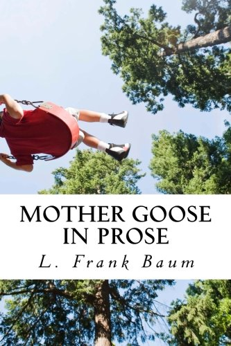 9781496036247: Mother Goose in Prose