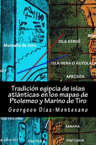 Tradicion Egipcia de Islas Atlanticas En Los: Diaz-Montexano, Georgeos