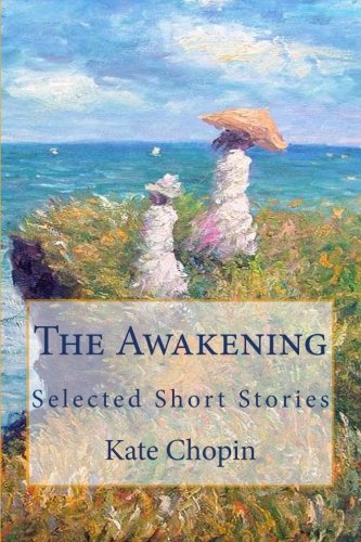 9781496043092: The Awakening: Selected Short Stories