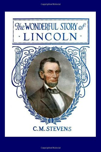 9781496044136: The Wonderful Story Of Lincoln