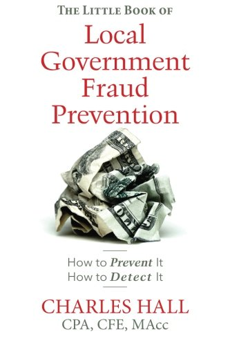 9781496048493: The Little Book of Local Government Fraud Prevention