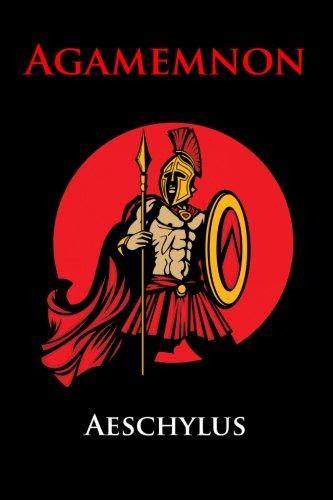 Agamemnon: (Starbooks Classics Editions): Aeschylus