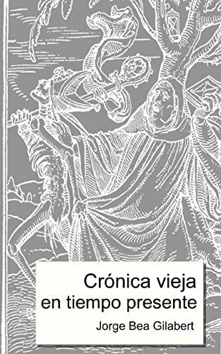 9781496051844: Crónica vieja en tiempo presente