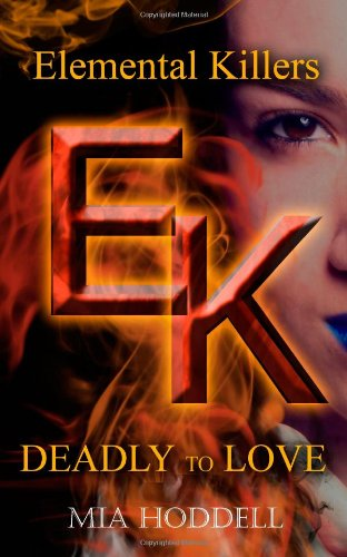 9781496053794: Deadly to Love (Elemental Killers) (Volume 1)