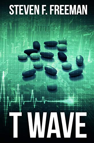 T Wave (The Blackwell Files) (Volume 3): Freeman, Steven F.