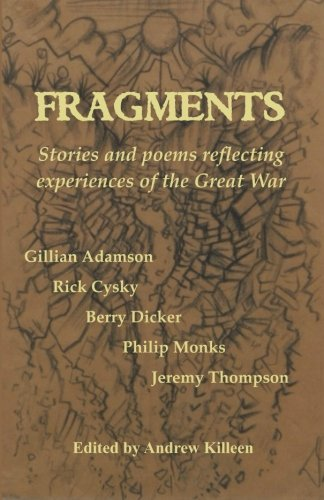 9781496054807: Fragments: Stories and poems reflecting experiences of the Great War