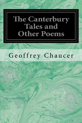 9781496056122: The Canterbury Tales and Other Poems