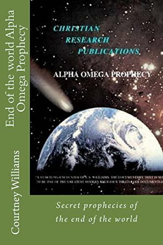 9781496056801: End of the world Alpha Omega Prophecy: Secret prophecies of the end of the world