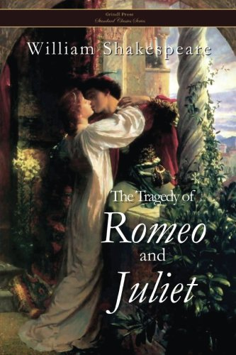 9781496058782: The Tragedy of Romeo and Juliet (Standard Classics)