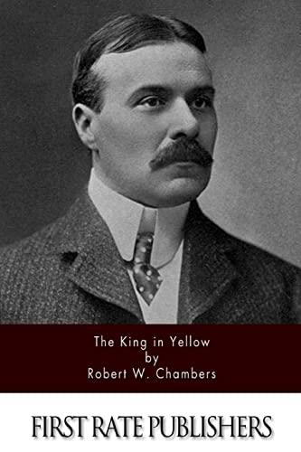The King in Yellow: Chambers, Robert
