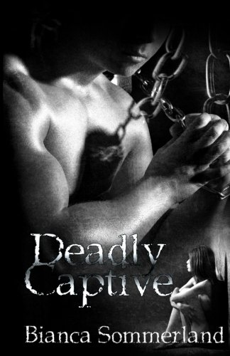 9781496064110: Deadly Captive: 1