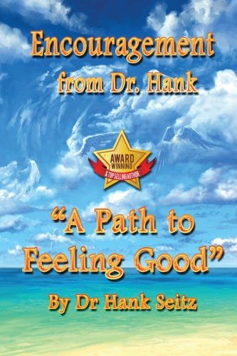 9781496069955: Encouragement From Dr. Hank: A Path to Feeling Good