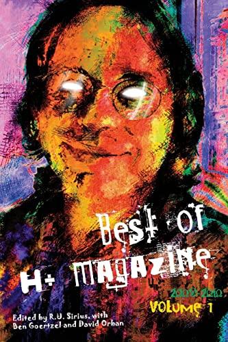 9781496073310: Best of H+ Magazine, Vol.1: 2008-2010