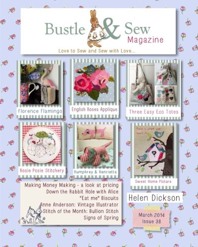 9781496074782: Bustle & Sew Magazine March 2014: Issue 38