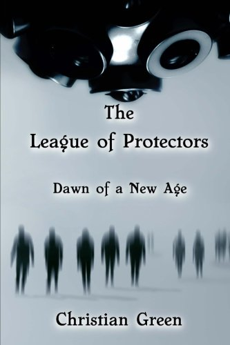 9781496075451: The League of Protectors: Dawn of a New Age