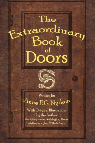 The Extraordinary Book of Doors: Nydam, Anne E.G.
