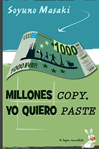 9781496080363: Millones Copy, Yo Quiero Paste (Spanish Edition)