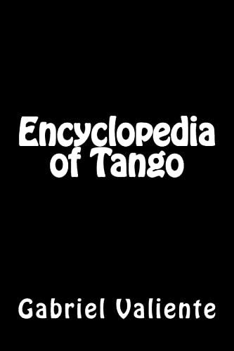 Encyclopedia of Tango: Valiente, Gabriel