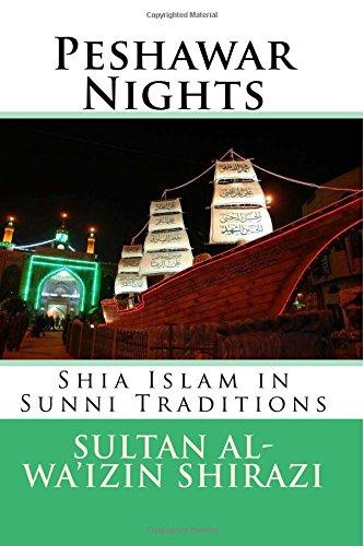 9781496083449: Peshawar Nights: Shia Islam in Sunni Traditions
