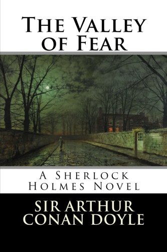 9781496084705: The Valley of Fear: A Sherlock Holmes Novel