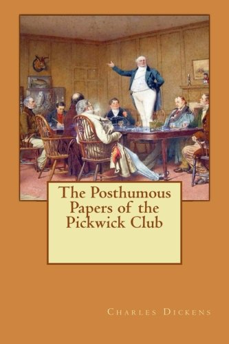 9781496085481: The Posthumous Papers of the Pickwick Club