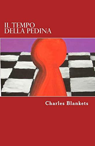 Il tempo della pedina (Italian Edition): Blankets, Charles