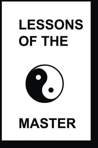 9781496088031: The Lessons of the Master: The Story of Master Kuo