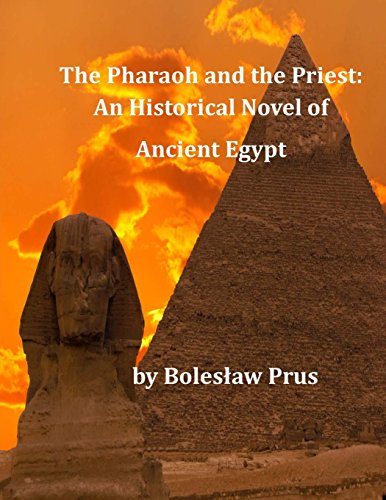 9781496091048: The Pharaoh and the Priest: An Historical Novel of Ancient Egypt