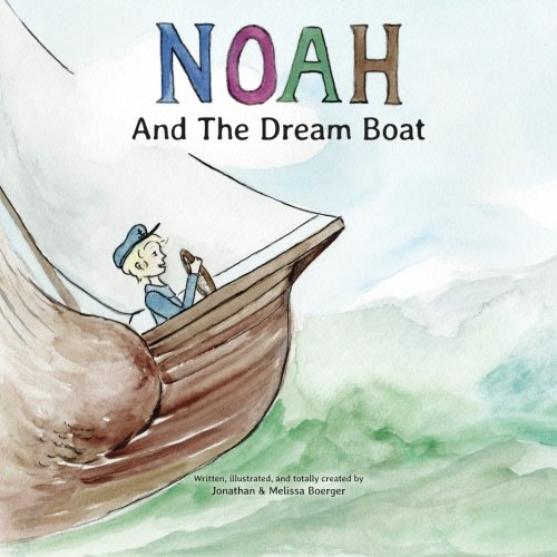 9781496091208: Noah And The Dream Boat
