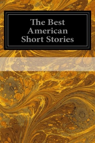 The Best American Short Stories: Various; Harry Stillwell