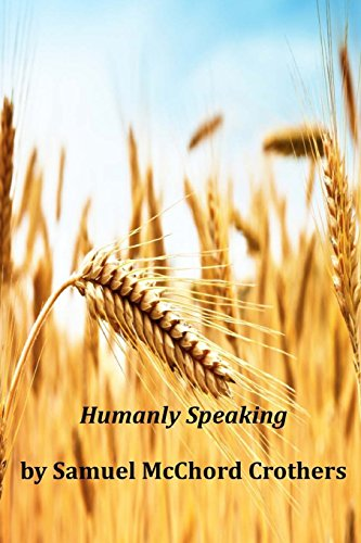 9781496093790: Humanly Speaking