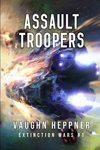 9781496094117: Assault Troopers (Extinction Wars) (Volume 1)