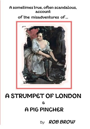 9781496094674: A Strumpet of London: and a pig pincher