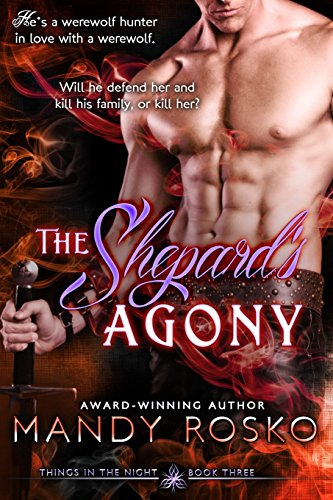 9781496096173: The Shepard's Agony: Things in the Night Book 3 (Volume 3)