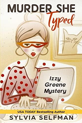 9781496096579: Murder She Typed (An Izzy Greene Senior Snoops Mystery) (Volume 1)