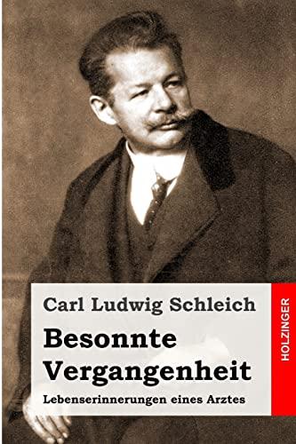 9781496097415: Besonnte Vergangenheit: Lebenserinnerungen eines Arztes (German Edition)