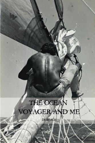 9781496097545: The Ocean Voyager and Me
