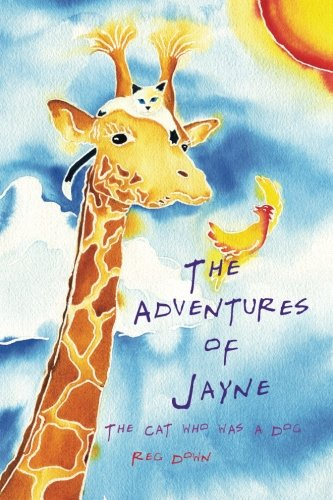 The Adventures of Jayne: the cat who was a dog: Reg Down