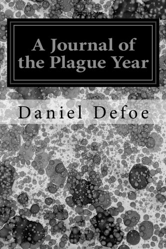 9781496101723: A Journal of the Plague Year