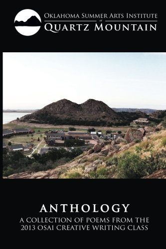 9781496102607: Anthology A Collection Of Poems From The 2013 Osai Creative Writing Class