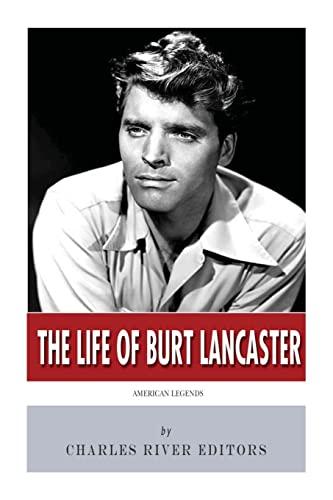 9781496104175: American Legends: The Life of Burt Lancaster